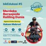 BikEdukasi #5 Merdeka Bersepeda Keliling Dunia